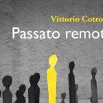 passato_remoto_vittorio_cotronei_libro_2019_02_06