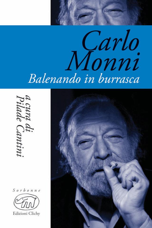 Carlo Monni - Pilade Cantini